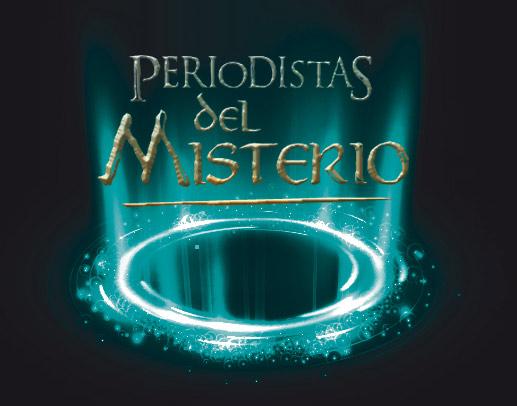 PERIODISTAS DEL MISTERIO
